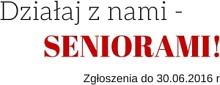 """""""Działaj z nami – seniorami!"""""""