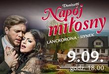 """Opera """"Napój miłosny"""" w Lanckoronie"""