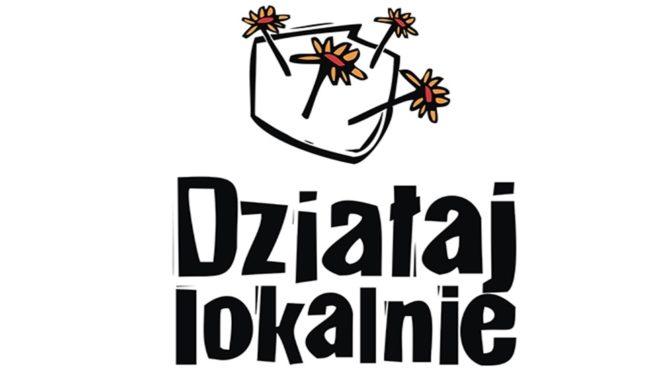 """Projekty w ramach programu """"Działaj Lokalnie"""""""