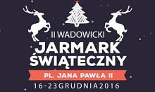 II Wadowicki Jarmark Świąteczny