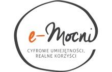 E-MOCNI: CYFROWE UMIEJĘTNOŚCI, REALNE KORZYŚCI