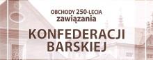 Obchody 250-lecia zawiązania Konfederacji Barskiej