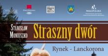 """opera """"straszny dwór"""" – 7 września br. na lanckorońskim rynku"""