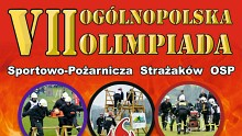 VII Ogólnopolska Olimpiada Strażaków OSP