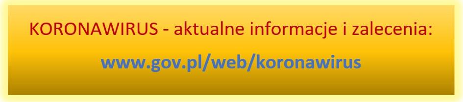 KORONAWIRUS - aktualne informacje i zalecenia